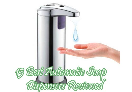 15 best automatic soap dispensers Reviewed