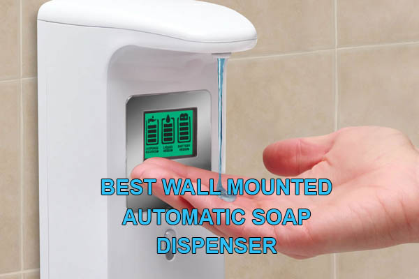 best wall mounted soap dispenser
