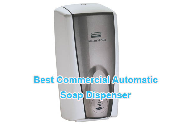 Best Commercial Soap Dispenser